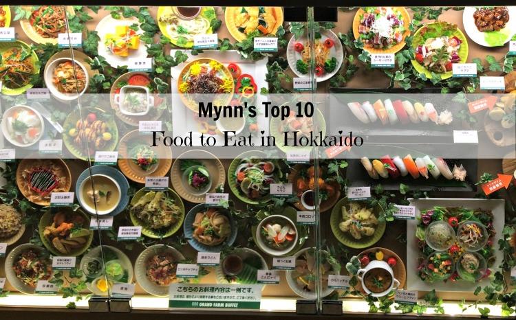 Mynn's Top 10 Food to Eat in Hokkaido - www.shewalkstheworld.com