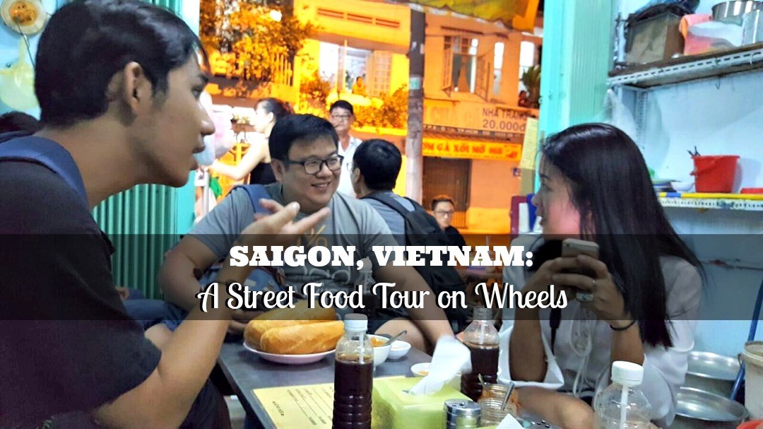 Saigon, Vietnam: A Street Food Tour on Wheels