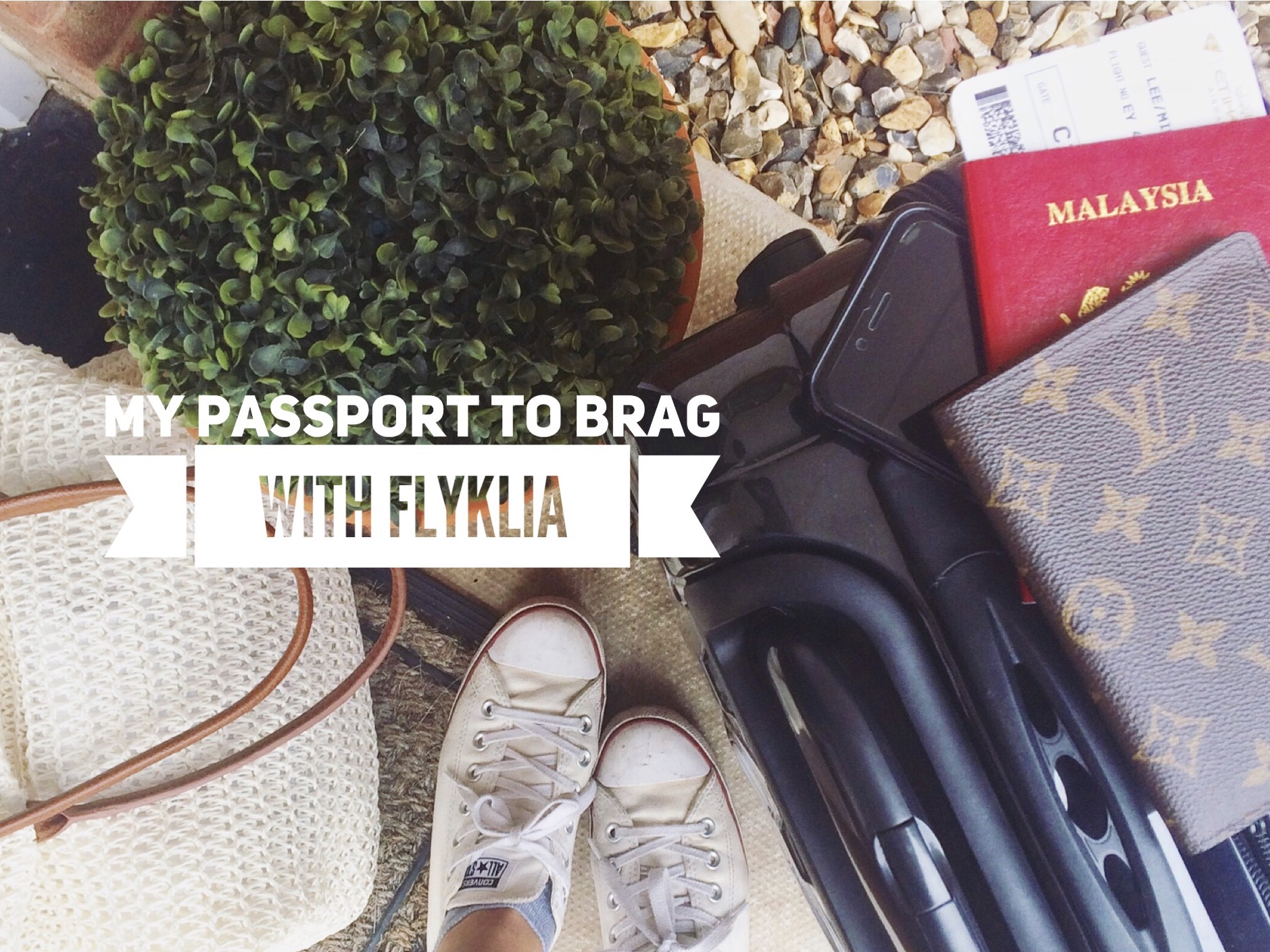 My Passport to Brag with FlyKLIA (Ad)