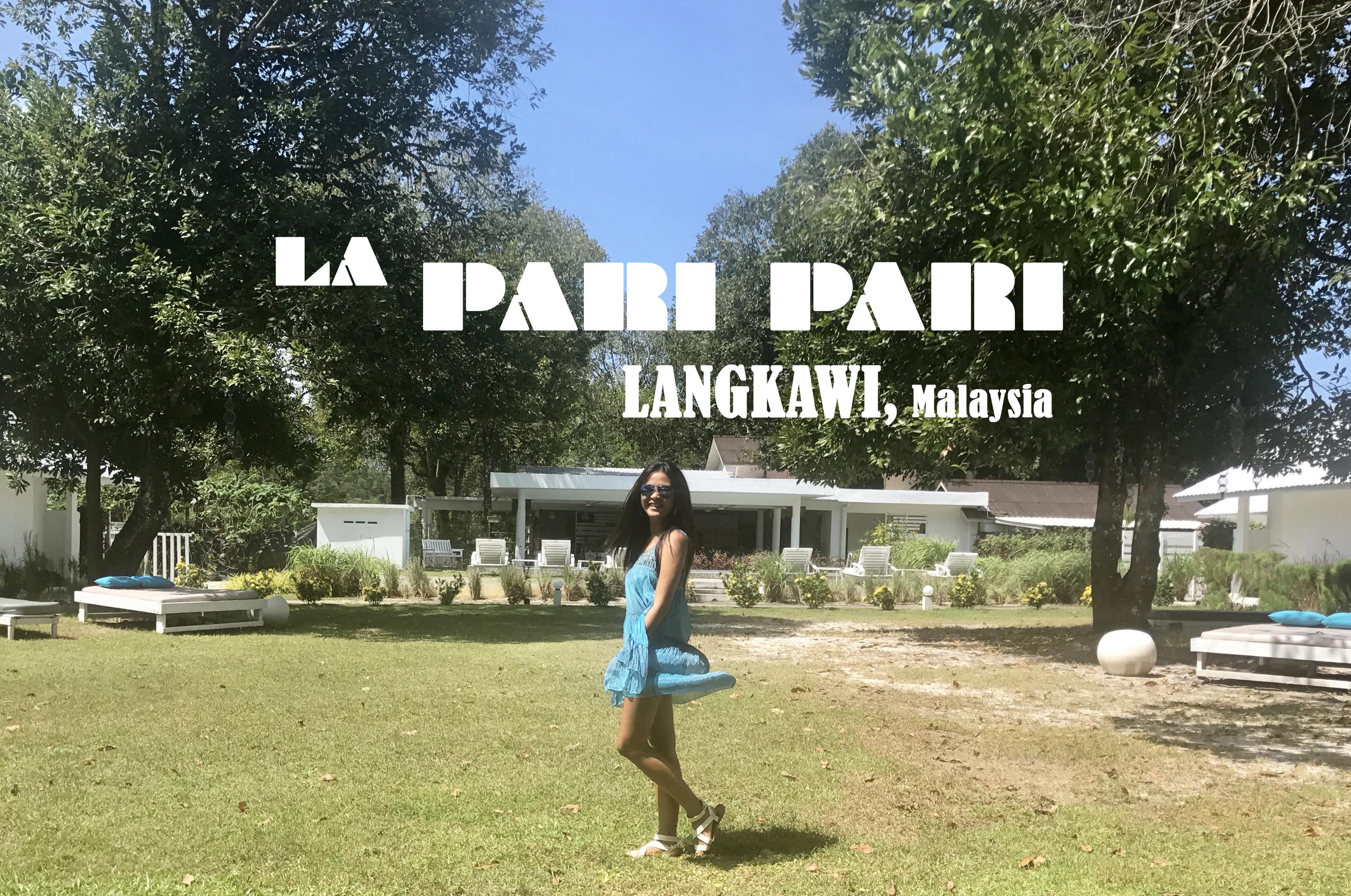 La Pari Pari Langkawi, Malaysia (Review)