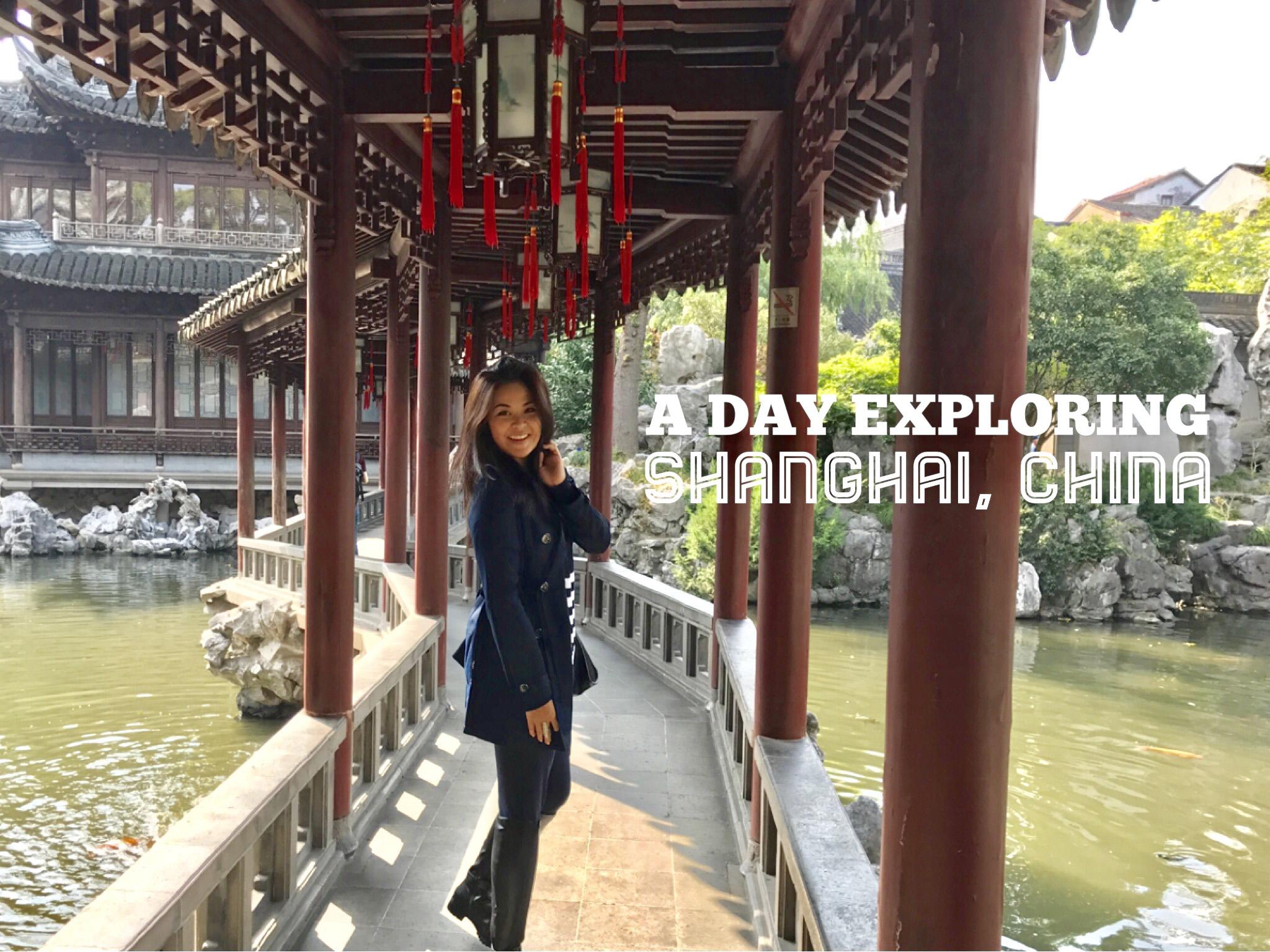 A Day Exploring Shanghai, China