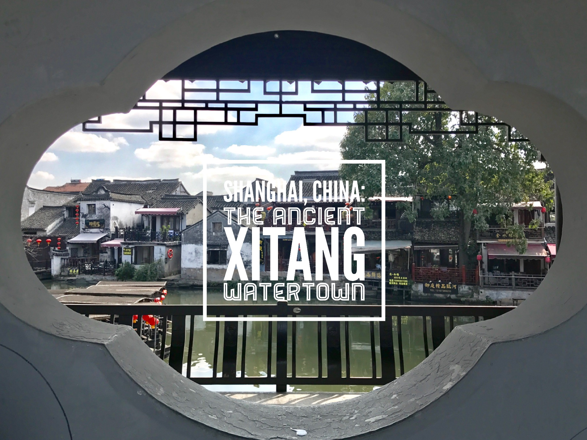 Shanghai, China: The Ancient Xitang Watertown